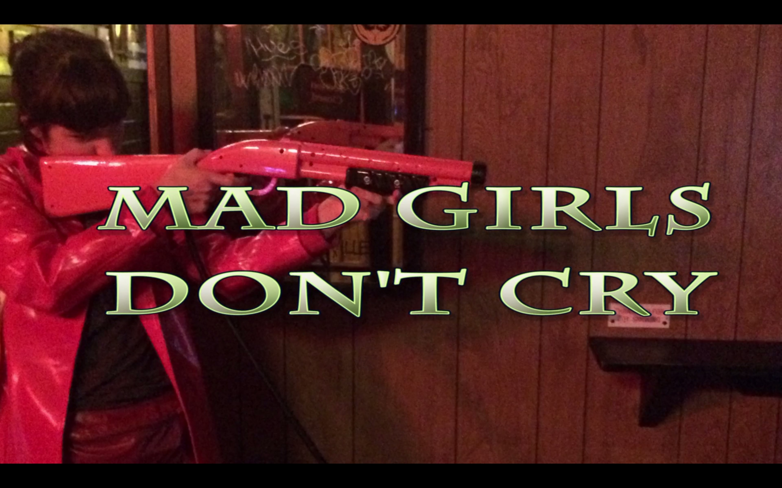 Mad Girls Don't Cry